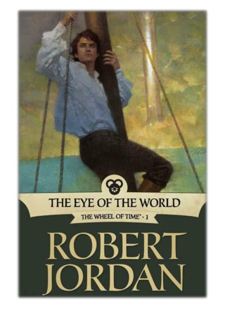 [PDF] Free Download The Eye of the World By Robert Jordan