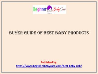 Buyer Guide of Best Baby Products