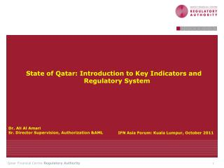 State of Qatar: Introduction to Key Indicators and Regulatory System