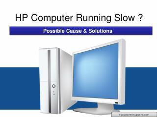 HP Computer Running Slow ?