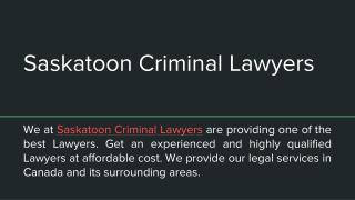 Best Saskatoon Criminal Lawyers