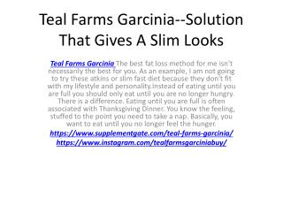 Teal Farms Garcinia--Don't Wait To Lose Weight