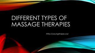 Different Types of Massage Therapies For Your Health & Wellness