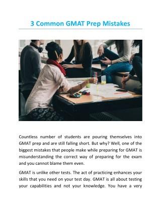 3 Common GMAT Prep Mistakes