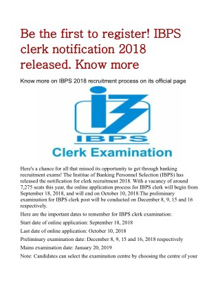 Be the first to register! IBPS clerk notification 2018 released. Know more