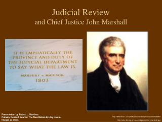 Judicial Review and Chief Justice John Marshall