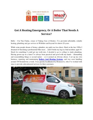 Got A Heating Emergency, Or A Boiler That Needs A Service?
