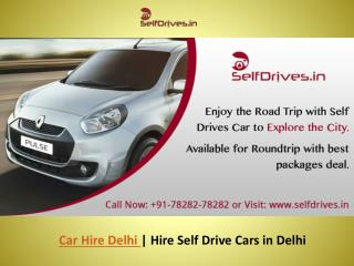Car Hire in Delhi | Hire Self Drive Cars in Delhi