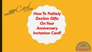 How To Politely Decline Gifts On Your Anniversary Invitation Card