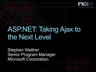 ASP.NET: Taking Ajax to the Next Level