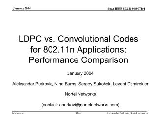 LDPC vs. Convolutional Codes for 802.11n Applications: Performance Comparison