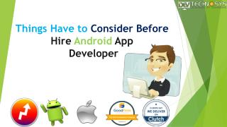 Things which have to consider before hire Android App Developer