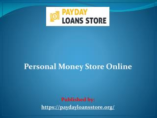 Personal Money Store Online