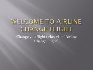 Airline Change Flight