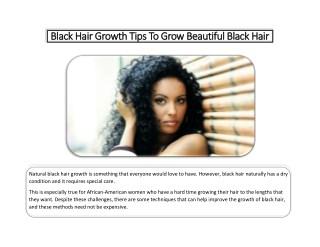 Black Hair Growth Tips To Grow Beautiful Black Hair