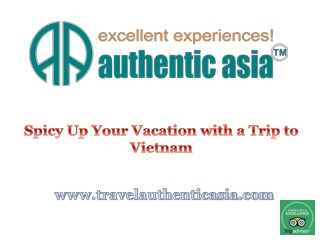 Spicy Up Your Vacation with a Trip to Vietnam