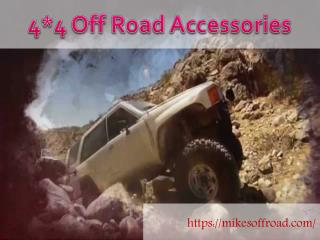 Get the best deals on 4*4 Off Road Accessories at mikesoffroad.com