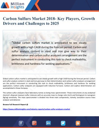 Carbon Sulfurs Market 2018- Key Players, Growth Drivers and Challenges to 2025