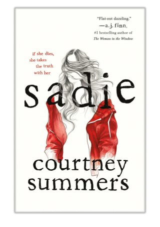 [PDF] Free Download Sadie By Courtney Summers
