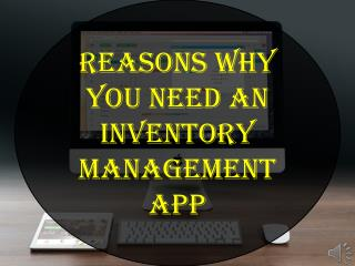 Reasons Why You Need an Inventory Management App