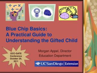 Blue Chip Basics:  A Practical Guide to Understanding the Gifted Child