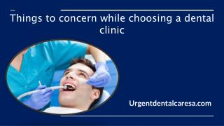 Things to concern while choosing a dental clinic