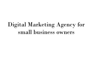 Digital Marketing Agency for small business owners