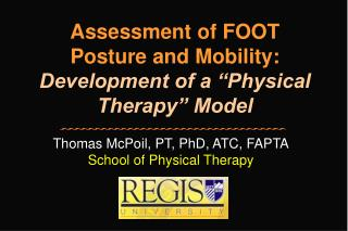 Assessment of FOOT Posture and Mobility: Development of a  Physical Therapy  Model
