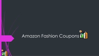 Amazon Fashion Coupons