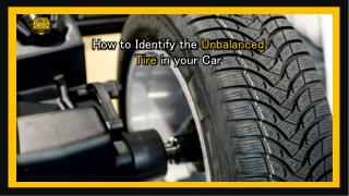 How to Identify the Unbalanced Tire in your Car