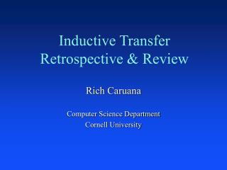 Inductive Transfer Retrospective & Review