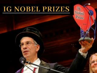 28th First Annual Ig Nobel Prize Ceremony