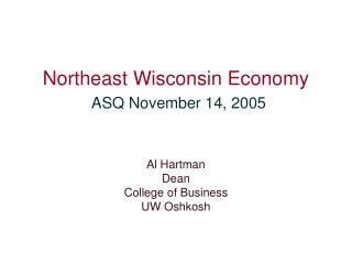 Northeast Wisconsin Economy ASQ November 14, 2005