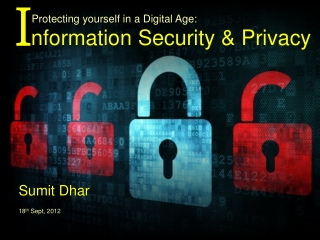 Protecting Yourself in a Digital Age: Information Security