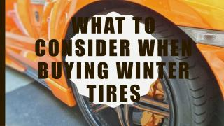 What To Consider When Buying Winter Tires