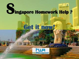 Get Top Homework Help Singapore- Help With Assignment