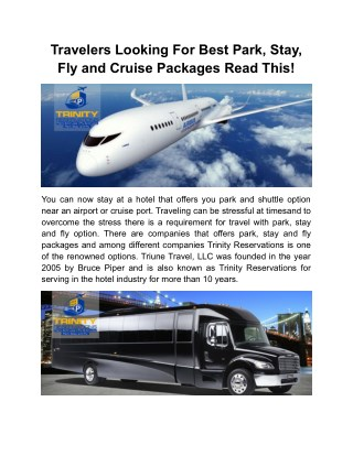 Travelers Looking For Best Park, Stay, Fly and Cruise Packages