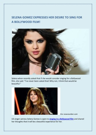 Selena Gomez Expresses Her Desire To Sing For A Bollywood Film!