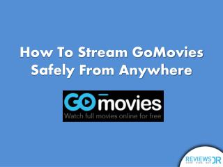 Watch GoMovies Live Online