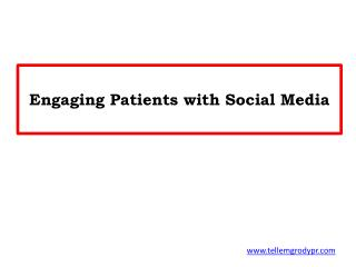 Engaging Patients with Social Media