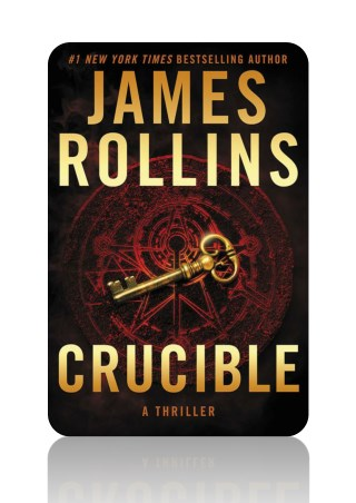 [PDF] Free Download Crucible By James Rollins