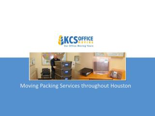 KCS Office Moving - Packing Company In Houston