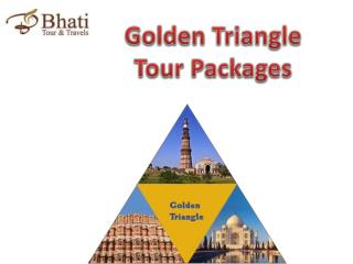 Golden Triangle Tour Packages | BhatiTours