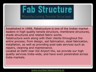 Tensile Structure in Mumbai, Tensile Fabric Structure