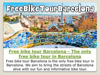 Free bike tour Barcelona - The only free bike tour in Barcelona