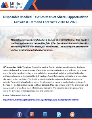 Disposable Medical Textiles Market Share, Opportunistic Growth & Demand Forecasts 2018 to 2025