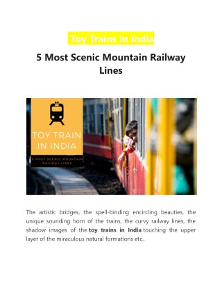 Toy Trains In India   5 Most Scenic Mountain Railway Lines