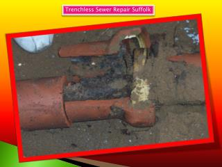 Trenchless sewer repair Suffolk