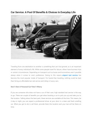 Car service: A pool of benefits &Choices in Everyday Life