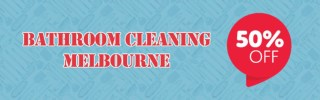 UPTO 50% Discount on Bathroom Cleaning Melbourne